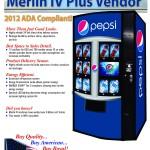 Pepsi – ADA Merlin IV Plus HVV Style Vendor